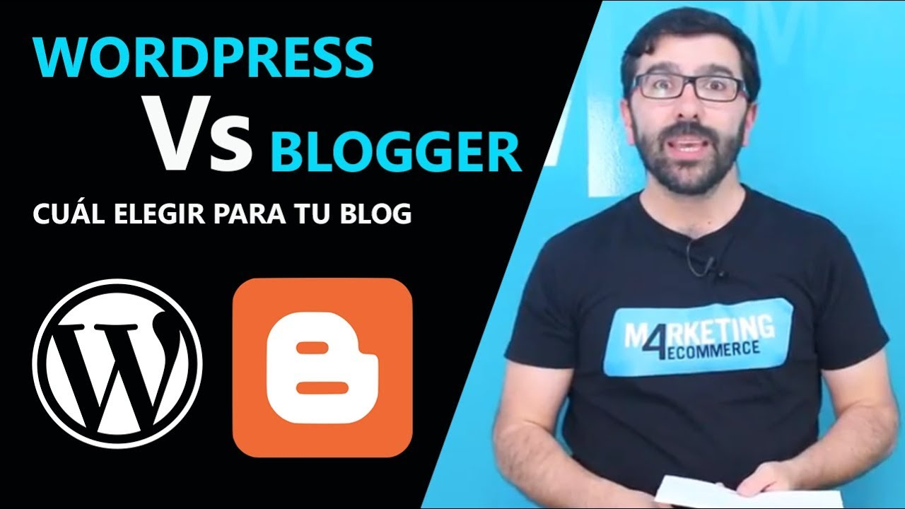 Wordpress vs Blogger: 10 notas para determinar la mejor plataforma para blogs