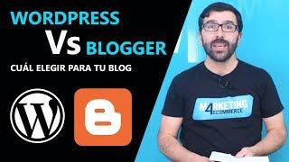 Wordpress vs Blogger: 10 notas para determinar la mejor plataforma para blogs