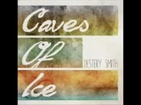 Caves Of Ice by Destery Smith (CapnDesDes) [Lyrics In Description]