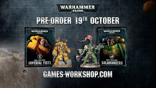 Pre-order preview Imperial Fists & Salamanders