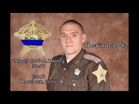Deputy Carl A. Koontz's Final 10-42