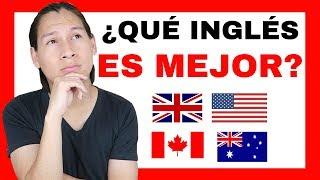 ¿QUÉ INGLÉS ES MEJOR Y CUÁL APRENDER ESTUDIAR? Inglés de  USA ,UK, Canadá, Australia, Nueva Zelanda
