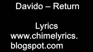 Davido - Return - Lyrics