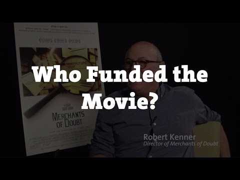 Merchants of Doubt - Who Funded the Movie?