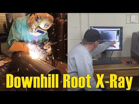 🔥 X-Ray Testing 6010 Downhill Root Pass