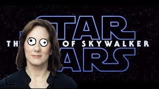 Rise Of Skywalker Has No Meaning - Kathleen Kennedy Has No Idea What She's Doing