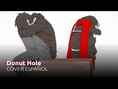 Donut Hole (Kagerou Project ver.) 【Spanish Fandub】ドーナツホール ❀ 歌ってみた