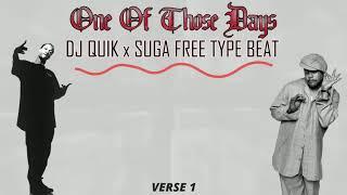 *SOLD* DJ Quik x Suga Free Type Beat - One Of Those Days *SOLD*