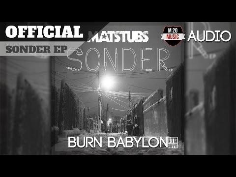 [TRAP] 8Er$ x Matstubs - Burn Babylon [SONDER EP][OTODAYO][FREE DL][60 FPS]