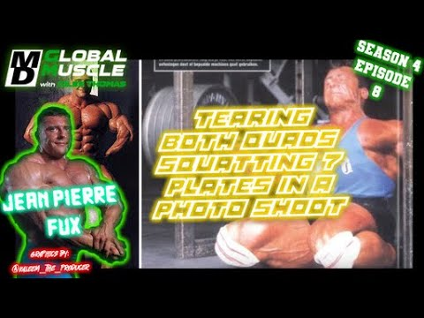 Jean Pierre Fux: Tearing both quads squatting 7 plates in photoshoot | MD Global Muscle Clips E8 S4