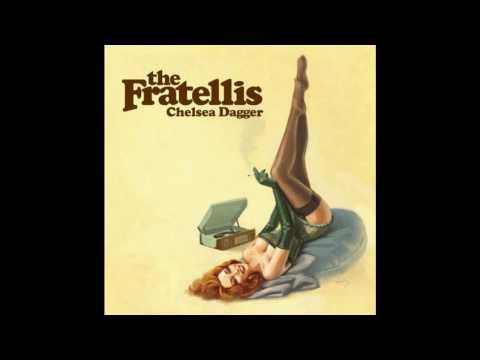 the Fratellis  Chelsea Dagger