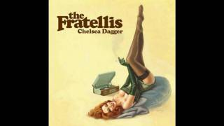 the Fratellis - Chelsea Dagger thumbnail
