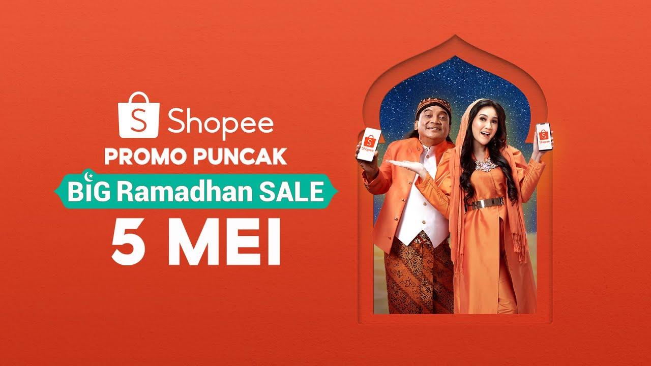 INGAT, 5 MEI! Promo Puncak Shopee Big Ramadhan Sale 2020 - YouTube
