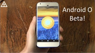 Android O Beta Review!
