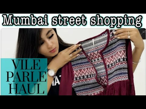 VILE PARLE HAUL | MUMBAI STREET SHOPPING ~ PART 2 | FASHION FEVER FOREVER | THESOMETHINGIRL