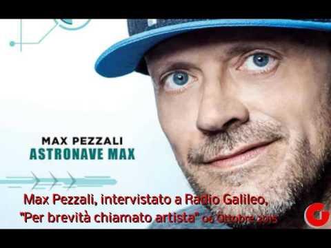 MAX PEZZALI INTERVISTATO A  RADIO GALILEO
