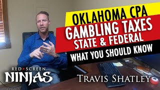 TIPS ON FILING TAXES ON GAMBLING WINNINGS IN OKLAHOMA - MUST SEE TO AVOID IRS TROUBLE!