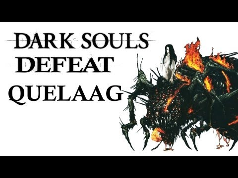 Dark Souls Guide - Easily Defeat Quelaag