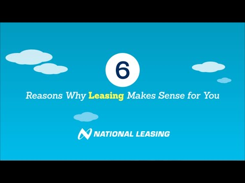 6 Reasons Why Leasing Makes Sense for You