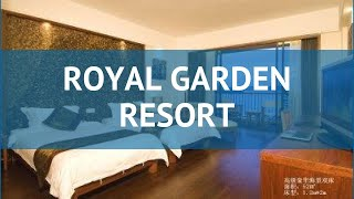 ROYAL GARDEN RESORT 4* Китай Хайнань обзор – отель РОЯЛ ГАРДЕН РЕЗОРТ 4* Хайнань видео обзор