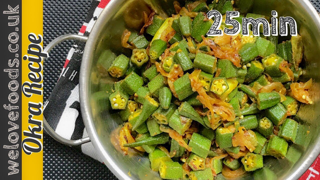 How To Cook Okra Healthy Vegan Recipe Youtube