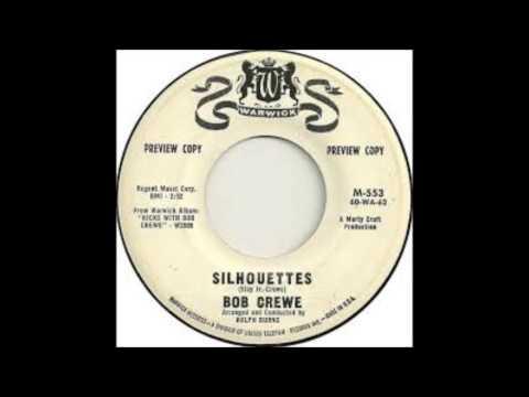 Silhouettes-Bob Crewe  1961- Warwick -   M-553 ( RARE)