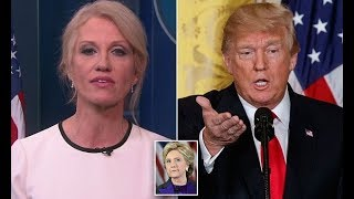 Kellyanne Conway Nobody here talks about Hillary Clinton