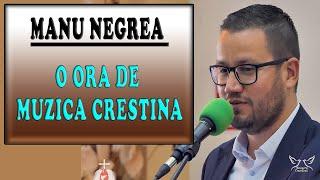 Colaj Manu Negrea - 1 ora de muzica crestina