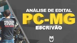 Concurso PC-MG: Análise de Edital Escrivão 2018
