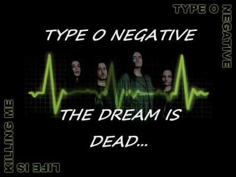 Type O Negative  The Dream Is Dead
