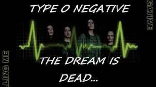 Type O Negative - The Dream Is Dead