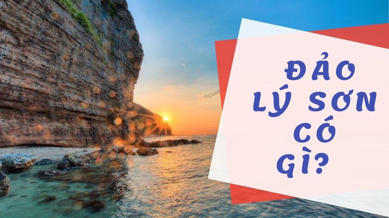 Du lịch Đảo Lý Sơn-Một Thiên Đường Của Việt Nam I TƯ VẤN VÀ CHIA SẺ KINH NGHIỆM DU LỊCH TỰ TÚC SAYHI