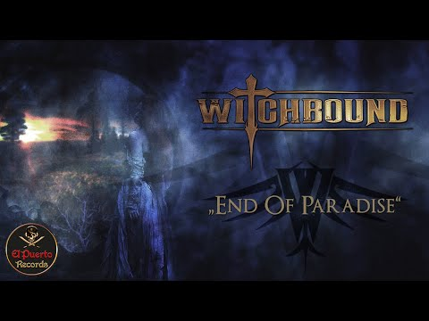 WITCHBOUND - End Of Paradise (2021) // official Clip // El-Puerto-Records