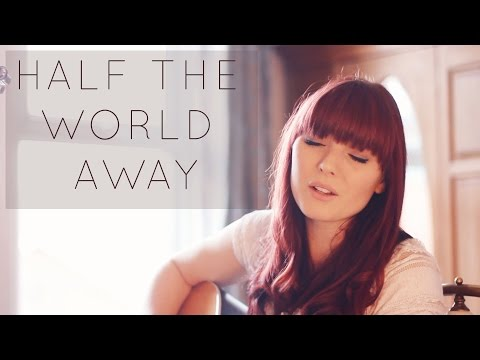 Half The World Away Cover - John Lewis Christmas Ad 2015 Oasis // Aurora Cover