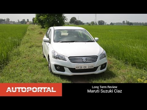 Maruti Suzuki Ciaz Long Term Review - Autoportal