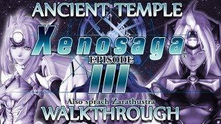 Ⓦ Xenosaga Episode 3 Walkthrough - Ancient Temple
