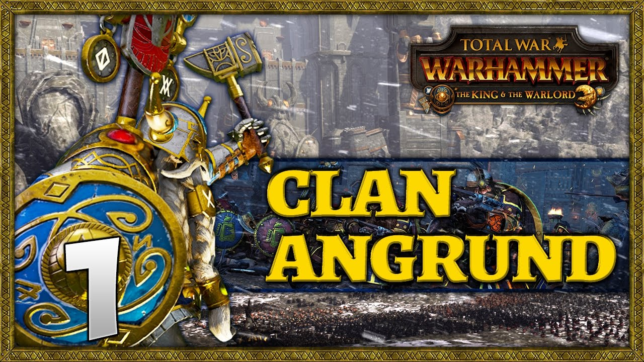 Download THE KING'S QUEST! Total War: Warhammer - Clan Angrund Campaign #1