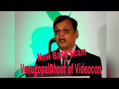 BREAKING Is VenugopalDhoot of Videocon also part of BankScam