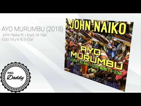 AYO MURUMBU (2018) - John Naiko ft. Lloyd, Ali Nali, Eldiz Mune & 5-Star