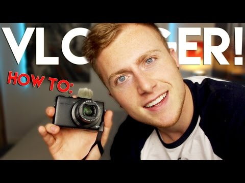 How To Be A Vlogger!