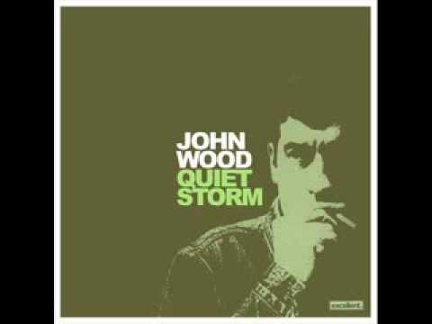 John Wood  Here It Comes