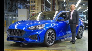 2019 Ford Focus - Start production