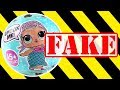 FAKE LOL SURPRISE DOLLS - How To Tell If LOL Dolls Are REAL or FAKE
