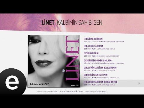 Kalbimin Sahibi Sen (Reggaeton Mix) (Linet) Official Audio #kalbiminsahibisen #linet - Esen Müzik