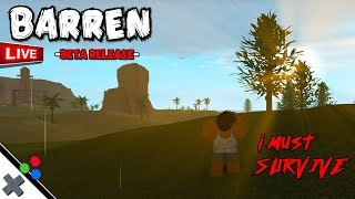 BARREN 💀 LIVE - Roblox Survival Game w/ Subs