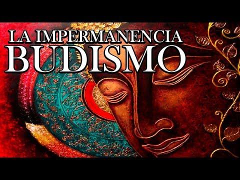 La Impermanencia - Budismo