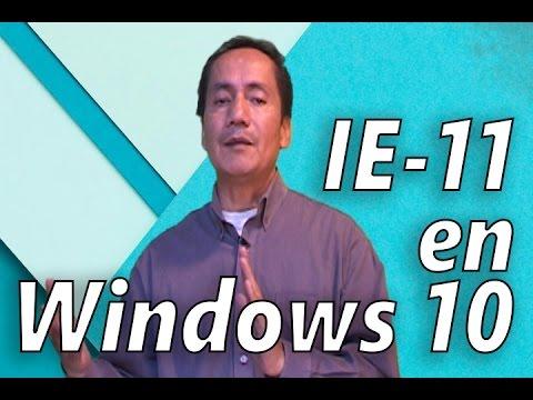 Cómo Activar Internet Explorer 11 En Windows 10 | Truco 2016