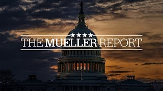Mueller report | Special live coverage