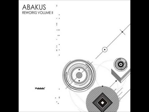 Abakus - Reworks Volume II [Full Album]