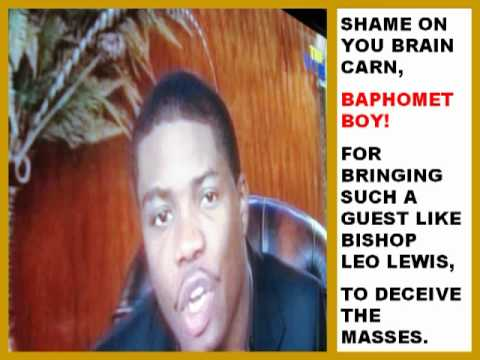 PROPHET BRIAN CARN EXPOSED *REVISED*